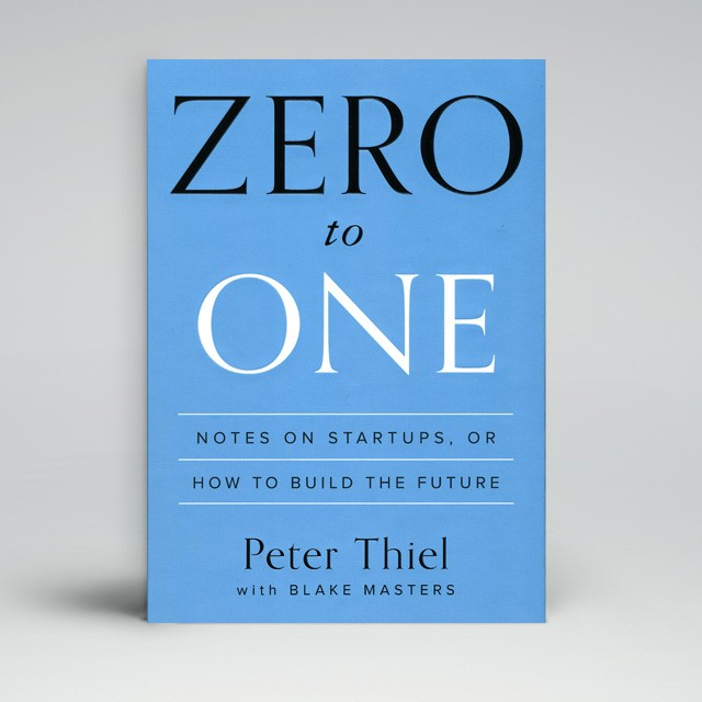 Zero to One, Peter Thiel